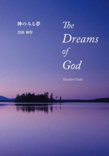 The Dreams of God, Hardback Book