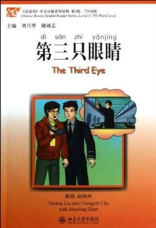 The Third Eye - Chinese Breeze Graded Reader Level 3: 750 Words Level, Paperback Book