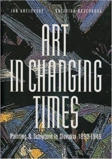 Art in Changing Times, Hardback Book