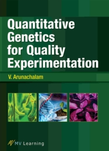 Quantitative Genetics for Quality Experimentation, Paperback / softback Book