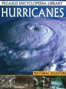 Hurricanes : Pegasus Encyclopedia Library, Paperback / softback Book