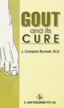 Gout & Its Cure, Paperback Book