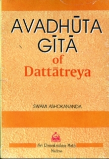 Avadhuta Gita : Song of the Free, Hardback Book