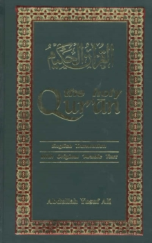The Holy Qur'an : Arabic Text with English Translation, Hardback Book