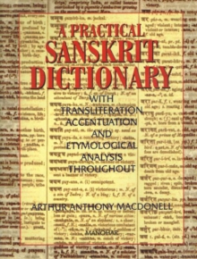 Practical Sanskrit dictionary : With Transliteration, Accentuation & Etymological Analysis Throughout, Hardback Book