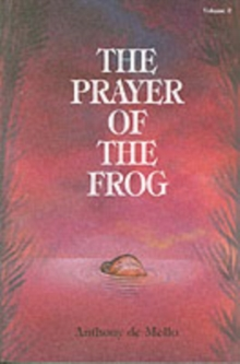 The Prayer of the Frog : v. 2, Paperback Book