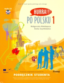 Hurra!!! Po Polsku : Student's Textbook Volume 1, Mixed media product Book