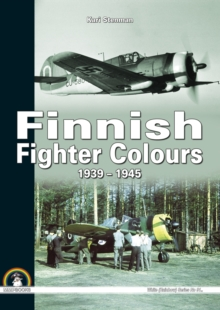 Finnish Fighter Colours : 1939-1945, Hardback Book