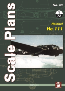Scale Plans No. 48: Heinkel He 111, Paperback Book