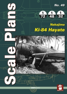 Scale Plans No. 49: Nakajima Ki-84 Hayate, Paperback / softback Book