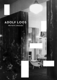 Adolf Loos - Private Spaces, Paperback Book