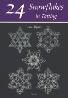 24 Snowflakes in Tatting, Paperback Book