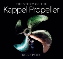 The Story of the Kappel Propeller, Hardback Book