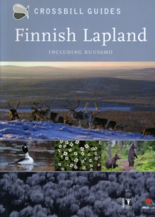 Finnish Lapland Including Kuusamo : A Natural History Guide, Paperback Book