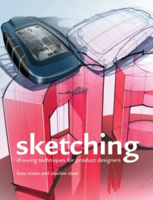 Sketching : Drawing Techniques from Product Designers, Hardback Book
