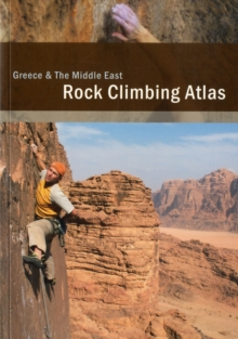 Rock Climbing Atlas Greece and the Middle East, Paperback Book