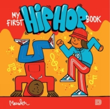 My First Hip Hop Book, Hardback Book