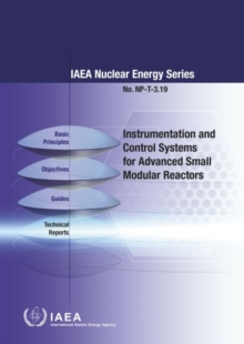 Instrumentation and Control Systems for Advanced Small Modular Reactors, Paperback / softback Book