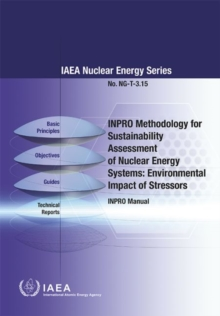 INPRO Methodology for Sustainability Assessment of Nuclear Energy Systems: Environmental Impact of Stressors : INPRO Manual, Paperback / softback Book
