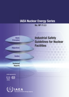 Industrial Safety Guidelines for Nuclear Facilities, Paperback / softback Book