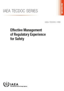 Effective Management of Regulatory Experience for Safety, Paperback / softback Book