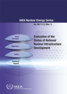 Evaluation of the Status of National Nuclear Infrastructure Development, Paperback / softback Book