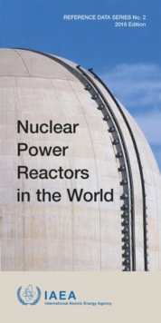 Nuclear Power Reactors in the World, 2016 Edition, Paperback / softback Book