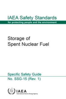 Storage of Spent Nuclear Fuel : Specific Safety Guide, Paperback / softback Book