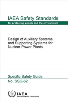 Design of Auxiliary Systems and Supporting Systems for Nuclear Power Plants