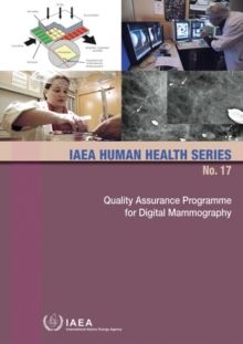 Quality Assurance Programme for Digital Mammography : for Digital Mammography, Paperback / softback Book