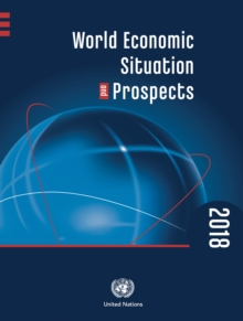 World economic situation and prospects 2018, Paperback / softback Book