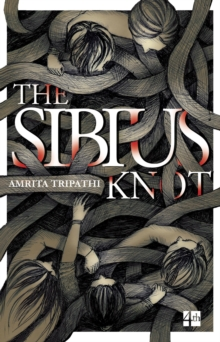 The Sibius Knot, Paperback / softback Book