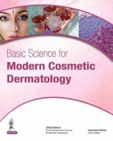 Basic Science for Modern Cosmetic Dermatology, Hardback Book