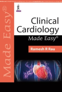 Clinical Cardiology Made Easy, Paperback / softback Book