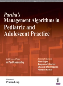 Partha's Management Algorithms in Pediatric and Adolescent Practice, Paperback Book