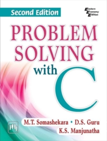 Problem Solving with C, Paperback / softback Book