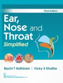 Ear, Nose and Throat Simplified, Paperback / softback Book