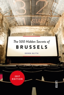 The 500 Hidden Secrets of Brussels, Paperback Book