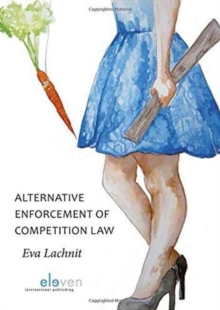 Alternative Enforcement of Competition Law, Paperback / softback Book