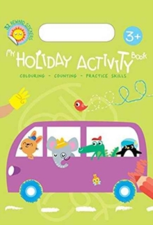 MY HOLIDAY ACTIVITY BOOK 3+, Paperback Book