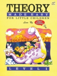 Theory Made Easy for Little Children Level 1 : 1, Sheet music Book