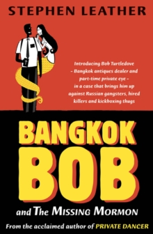 Bangkok Bob and the Missing Mormon, Paperback Book