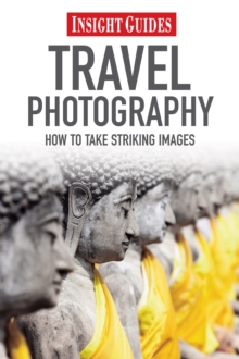 Insight Guides Travel Photography, Paperback / softback Book