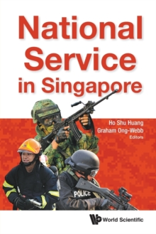 National Service In Singapore, Paperback / softback Book