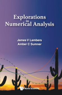Explorations In Numerical Analysis, Hardback Book