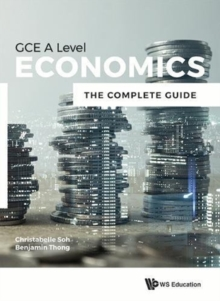 Economics For Gce A Level: The Complete Guide, Paperback / softback Book