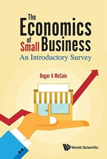 Economics Of Small Business, The: An Introductory Survey, Hardback Book