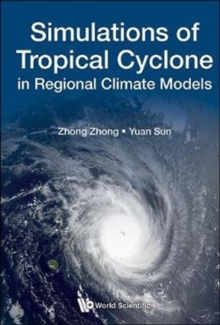 Simulations Of Tropical Cyclone In Regional Climate Models, Hardback Book