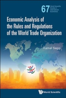 Economic Analysis Of The Rules And Regulations Of The World Trade Organization, Hardback Book