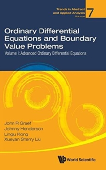Ordinary Differential Equations And Boundary Value Problems - Volume I: Advanced Ordinary Differential Equations, Hardback Book